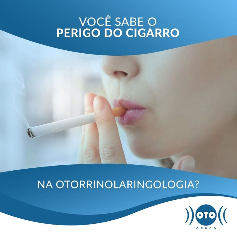 PERIGO DO CIGARRO NA OTORRINOLARINGOLOGIA