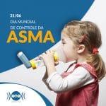 21/06: DIA MUNDIAL DE CONTROLE DA ASMA