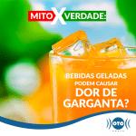 BEBIDAS GELADAS x DOR DE GARGANTA