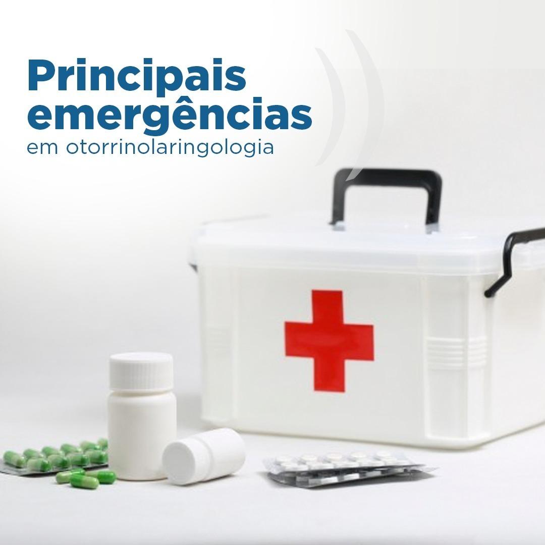 PRINCIPAIS EMERGÊNCIAS EM OTORRINO